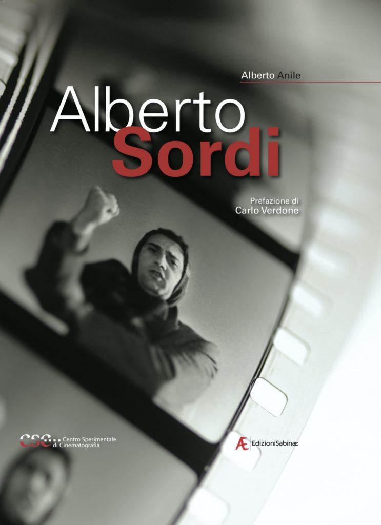 Alberto Anile, Alberto Sordi, Centro Fondazione Sperimentale di Cinematografia, Edizioni Sabinae, Roma, 2020