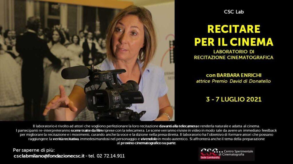 CSC Lab - Recitare per il cinema, 7 luglio 2021 Sede Lombardia