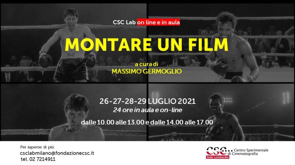 Montare un film, CSC Lab luglio 2021